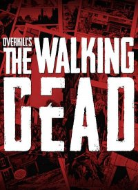 OVERKILL's The Walking Dead - Deluxe Edition
