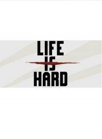 Life is hard скачать торрент