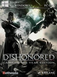 Dishonored - Game of the Year Edition (2012)