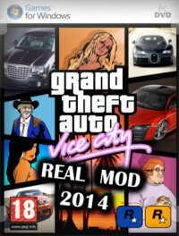 GTA: Vice City - Real Mod 2014