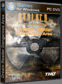 Сталкер: Тень Чернобыля - Dream Reader Dangerous Area