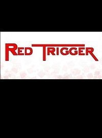 Red Trigger