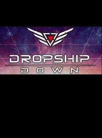 Dropship Down