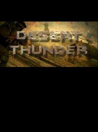 Desert Thunder: Strike Force