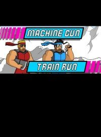 Machine Gun Train Run (2016)