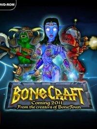 BoneTown: BoneCraft