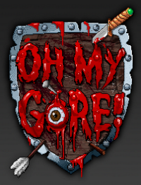 Oh My Gore (2016)