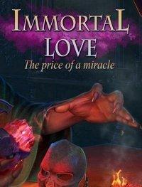 Бессмертная любовь 2: Цена Чуда