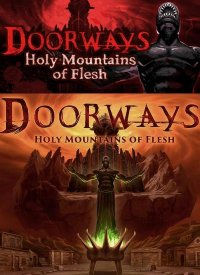 Doorways: Holy Mountains of Flesh (2016)
