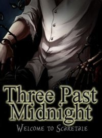 Welcome to Scaretale: Three Past Midnight