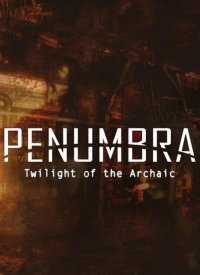 Penumbra - Twilight Of The Archaic