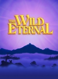 The Wild Eternal