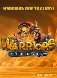 Warriors: Rise to Glory