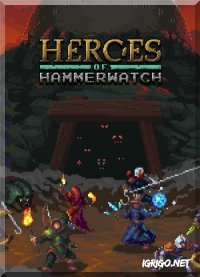 Heroes of Hammerwatch 2018
