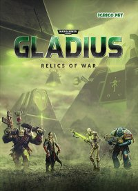 Warhammer 40,000: Gladius - Relics of War Deluxe Edition