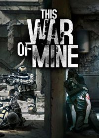 This War of Mine Stories - Fading Embers