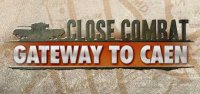 Poster Close Combat - Gateway to Caen