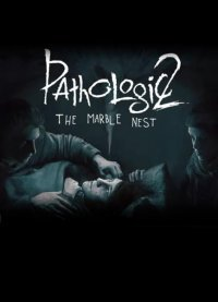 Pathologic 2: Marble Nest