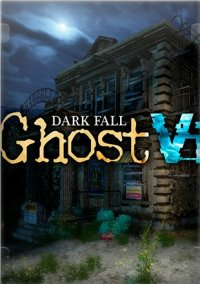 Dark Fall: Ghost Vigil