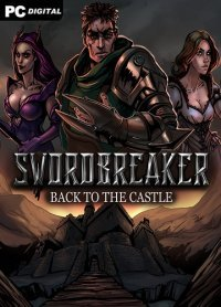 Swordbreaker: Back to The Castle