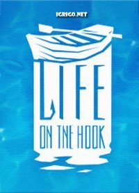 Life on the hook